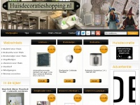 Huisdecoratieshopping.nl - Huis Decoratie Shopping Het online warenhuis voor wonen en interieur en levensgenieters.
