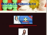 Bestpillsforhealth.com - BestPillsForHealth - Your Health Our Passion