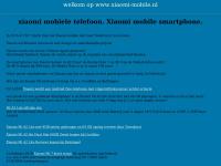 Xiaomi mobile phones xiaomi smartphone www.xiaomi-mobile.nl xiaomi mobile website