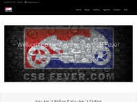 Csbfever.nl - CSB Fever | You Ain`t Riding if You Ain`t Sliding