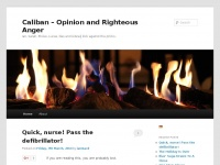 Caliban.org - Caliban – Opinion and Righteous Anger | Trying to make sense of a world gone stark, raving mad.