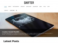 "Shifter.media - Shifter – ""Shift-er"" noun, ""a person or thing that shifts our perspective."""