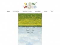 Slowwood.nl - Slowwood