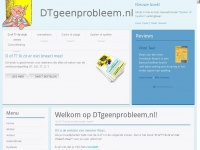DT geen probleem - Welkom op DTgeenprobleem.nl!