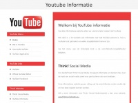 Youtube-informatie.nl - YouTube Informatie - powered by Think! Social Media