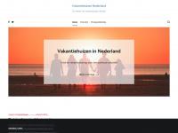 Vakantiehuizen Nederland - De wereld van vakantiehuizen, dichtbij