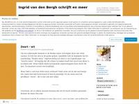 Ingrid van den Bergh schrijft en meer | proza, dichtkunst, columns, foto's, kunstbeschouwing, beschouwingen over schrijven en taal