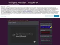 Wolfgangpowerpoint.wordpress.com - Wolfgang Mutterer - Präsentiert Willkommen in meinen Blog.